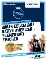 Indian Education -Elementary Teacher (Paperback)