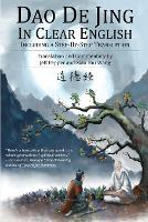 Dao De Jing in Clear English: Including a Step-by-Step Translation (Paperback)
