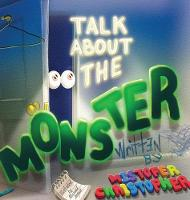 Talk About The Monster (Hardback)