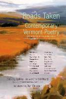 Roads Taken: Contemporary Vermont Poetry, Second Edition (Paperback)