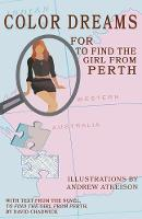 Color Dreams for To Find the Girl from Perth (Paperback)