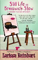 Still Life in Brunswick Stew - Cherry Tucker Mystery 2 (Paperback)