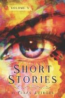 Short Stories by Texas Authors: Volume 5 (Paperback)