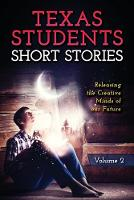 Short Stories by Texas Students (Paperback)