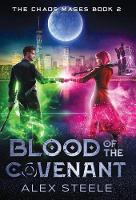 Blood of the Covenant: An Urban Fantasy Action Adventure - Chaos Mages 2 (Hardback)