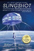 Slingshot: Building the largest machine in human history - Starchild Trilogy 1 (Paperback)