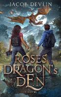 Roses in the Dragon's Den (Paperback)
