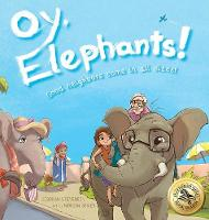 Oy, Elephants!