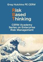 Risk Based Thinking - Cerm Academy Enterprise Risk Management (Paperback)