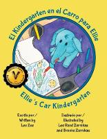 El Kindergarten en el Carro para Ellie / Ellie's Car Kindergarten (Paperback)