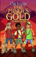 The Miner's Gold (Paperback)