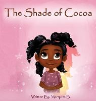 The Shade of Cocoa (Hardback)