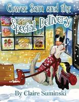 Cowee Sam and The Special Delivery - Cowee Sam 7 (Paperback)