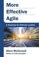 More Effective Agile: A Roadmap for Software Leaders (Hardback)