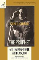 The Prophet with The Forerunner and The Madman (Paperback)