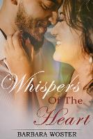 Whispers of the Heart (Paperback)
