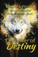 Dreamer of Destiny (Paperback)
