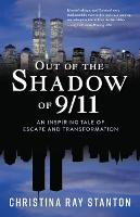 Out of the Shadow of 9/11
