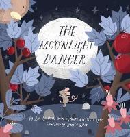 The Moonlight Dancer (Hardback)
