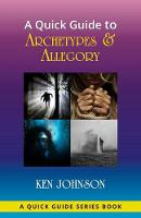 A Quick Guide to Archetypes & Allegory (Paperback)