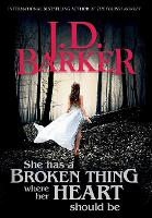 She Has A Broken Thing Where Her Heart Should Be (Hardback)