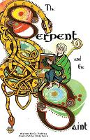The Serpent and the Saint (Paperback)