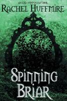 Spinning Briar - Mirror Chronicles 2 (Paperback)