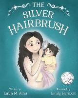 The Silver Hairbrush - The Silver Hairbrush 1 (Paperback)