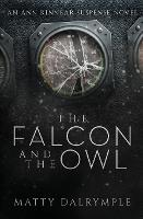 The Falcon and the Owl: An Ann Kinnear Suspense Novel - Ann Kinnear Suspense Novels 3 (Paperback)