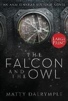 The Falcon and the Owl: An Ann Kinnear Suspense Novel - Large Print Edition - Ann Kinnear Suspense Novels 3 (Paperback)