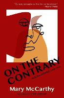 On the Contrary: Articles of Belief, 1946-1961 (Paperback)
