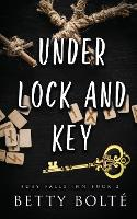 Under Lock and Key (Paperback)