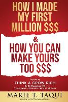 HOW I MADE MY FIRST MILLION $$$ and HOW YOU CAN MAKE YOURS TOO $$$
