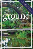 Ground Fiction: Vol. 2, Issue 1: Spring / Summer 2021 - Ground Fiction 2 (Paperback)
