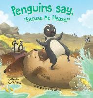 Penguins say, Excuse Me Please! (Hardback)