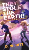 They Stole the Earth! (Hardback)
