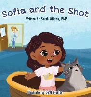 Sofia and the Shot (Hardback)