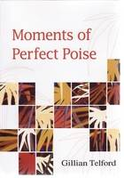 Moments of Perfect Poise (Paperback)