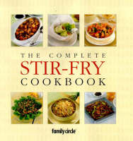 The Complete Stir-fry Cookbook (Hardback)