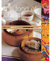 The Food of China: A Journey for Food Lovers (Paperback)
