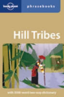 Lonely Planet Hill Tribes Phrasebook - Phrasebook (Paperback)