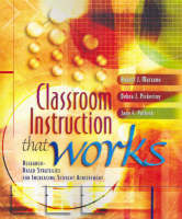 Classroom Instruction That Works: Research-based Strategies for Increasing Student Achievement (Hardback)