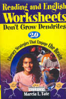 Reading and English Worksheets: Don't Grow Dendrites - Literacy Strategies That Engage the Brain (Paperback)