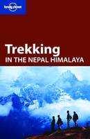 Lonely Planet Trekking in the Nepal Himalaya - Travel Guide (Paperback)