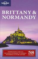 Brittany and Normandy - Lonely Planet Country & Regional Guides (Paperback)