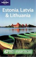 Estonia, Latvia and Lithuania - Lonely Planet Multi Country Guides (Paperback)