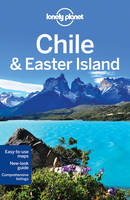 Chile and Easter Island - Lonely Planet Country Guides (Paperback)