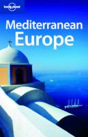 Mediterranean Europe - Lonely Planet Multi Country Guides (Paperback)