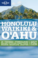 Honolulu, Waikiki and Oahu - Lonely Planet Country & Regional Guides (Paperback)
