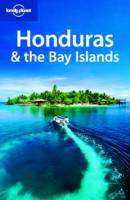 Honduras and the Bay Islands - Lonely Planet Country Guides (Paperback)